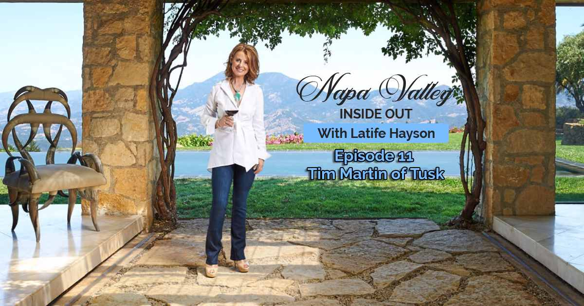 Napa Valley Inside Out Podcast Tim Martin