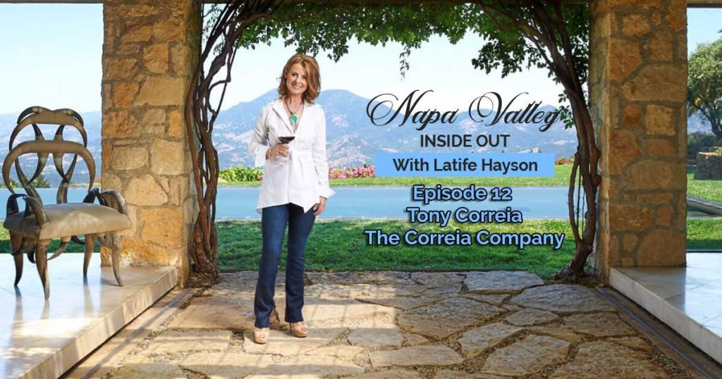 Napa Valley Inside Out Podcast Tony Correia