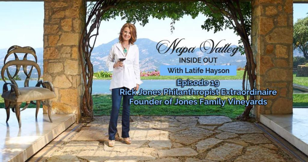 Napa Valley Inside Out Podcast Rick Jones