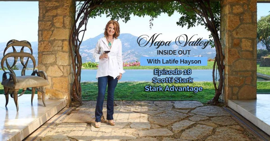 Napa Valley Inside Out Podcast Scotti Stark