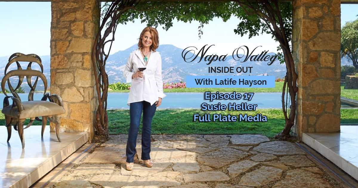 Napa Valley Inside Out Podcast Susie Heller