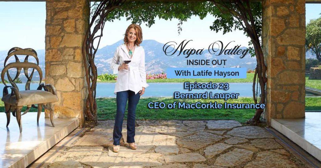 Napa Valley Inside Out Podcast Episode Bernard Lauper