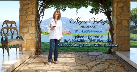Napa Valley Inside Out Podcast Episode 33 - Rob McMillan Part 1